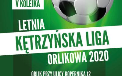 V Kolejka Kętrzyńskiej Ligi Orlikowej – Zapraszamy!