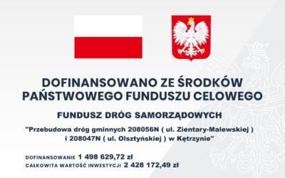 Przebudowa dróg gminnych 208056N (ul. Zientary-Malewskiej) i 208047N (ul. Olsztyńskiej) w Kętrzynie.
