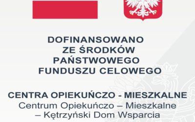 Informacja o realizacji projektu Centrum Opiekuńczo-Mieszkalne – Kętrzyński Dom Wsparcia