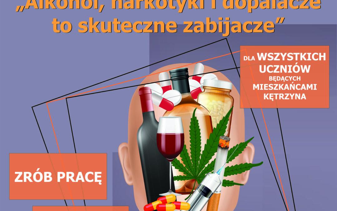 """Burmistrz Miasta Kętrzyn ogłasza konkurs plastyczny pt. """"Alkohol, narkotyki i dopalacze to skuteczne zabijacze"""""""