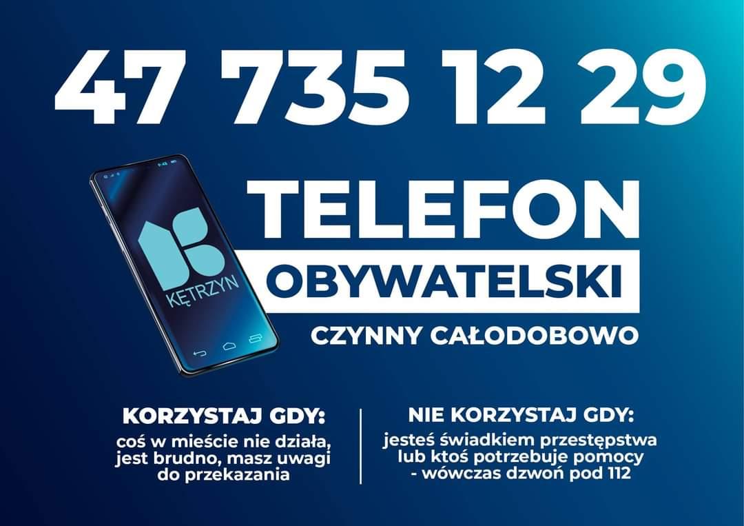 GRAFIKA NA KTÓREJ ZNAJDUJE SIĘ KOMUNIKAT: 477351229 TELEFON OBYWATELSKI, CZYNNY OD 8 DO 22 OD PONIEDZIAŁKU DO PIĄTKU W POZOSTAŁE DNI NAGRASZ WIADOMOŚĆ NA AUTOMATYCZNEJ SEKRETARCE. KORZYSTAJ GDY: COŚ W MIEŚCIE NIE DZIAŁA. JEST BRUDNO, MASZ UWAGI DO PRZEKAZANIA, NIE KORZYSTAJ GDY JESTEŚ ŚWIADKIEM PRZESTĘPSTWA LUB KTOŚ POTRZEBUJE POMOCY - WÓWCZAS DZWOŃ POD 112