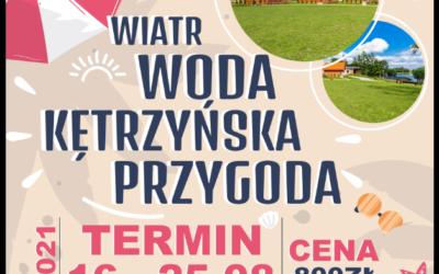"""Burmistrz Miasta Kętrzyn zaprasza na kolonie profilaktyczne w Ośrodku """"KĘTRZYŃSKA PRZYSTAŃ"""""""