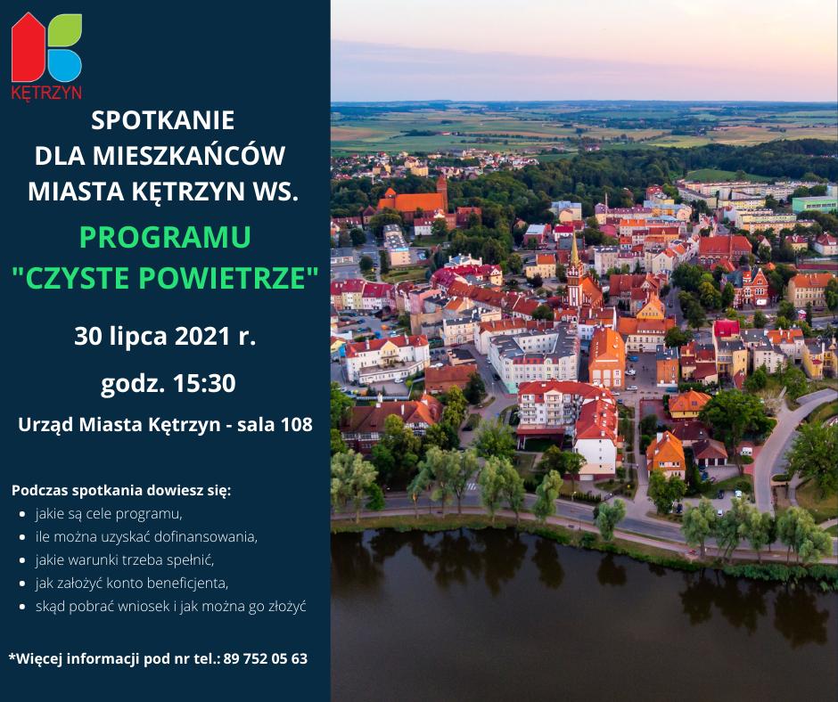 Infografika: po prawej stronie panorama miasta Kętrzyn. Po lewej stronie logo miasta Kętrzyn oraz treść:  spotkanie dla mieszkańców  MIASTA KĘTRZYN WS. PROGRAMU